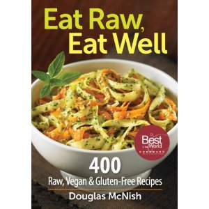 Eat Raw. Eat Well_Doug McNish