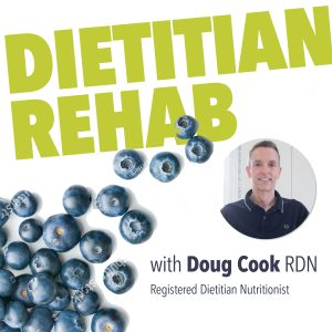 Dietitian Rehab 2 300x300 - Welcome to Dietitian Rehab! Episode 001