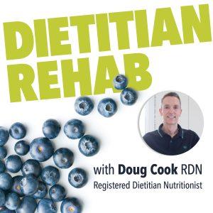 Dietitian Rehab2 300x300 - Dietitian Rehab Podcast