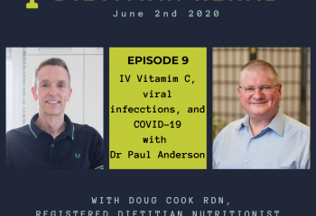 DIetitian Rehab IV vitamin C and COVID 19 with Doug Cook RD