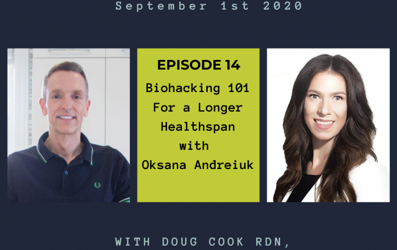 Biohacking - by Doug Cook RD